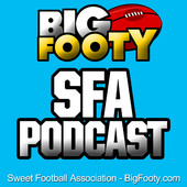 BigFooty Sweet Football Association Fantasy AFL Podcast